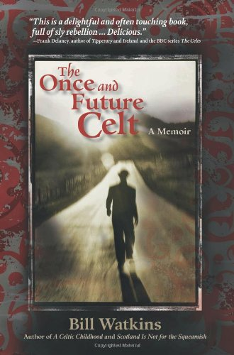 9780976520191: The Once and Future Celt