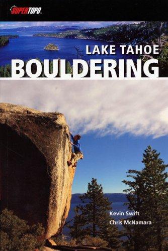 9780976523512: Lake Tahoe Bouldering