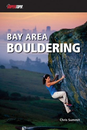 Bay Area Bouldering 1/E (Supertopo): Chris Summit