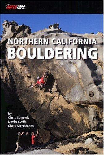 9780976523543: Northern California Bouldering (Supertopo)