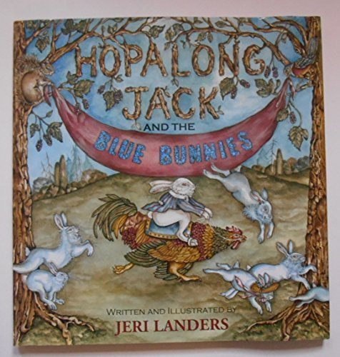 Hopalong Jack and the Blue Bunnies: Landers, Jeri