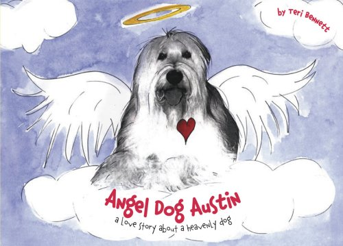 9780976532200: Angel Dog Austin: A Love Story about a Heavenly Dog
