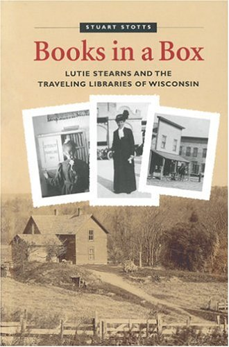 Books in a Box: Lutie Stearns and