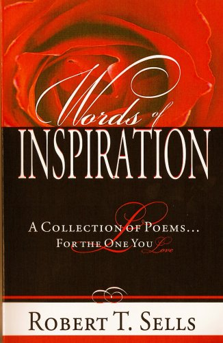 9780976539643: Words of Inspiration: A Collection of Poems for the One You Love