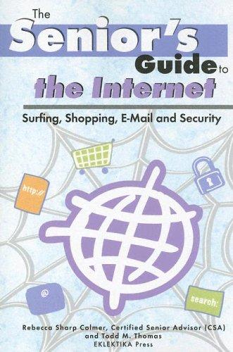 9780976546504: Senior's Guide to the Internet (Senior's Guides)