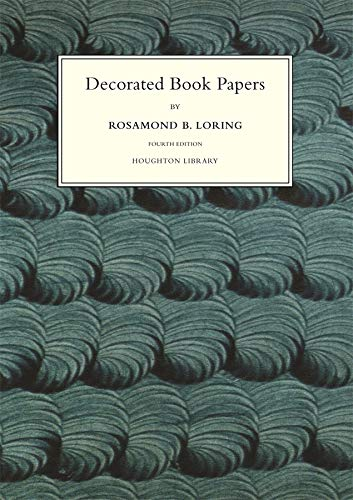 9780976547266: Decorated Book Papers: Being an Account of Their Designs and Fashions (Houghton Library Publications)