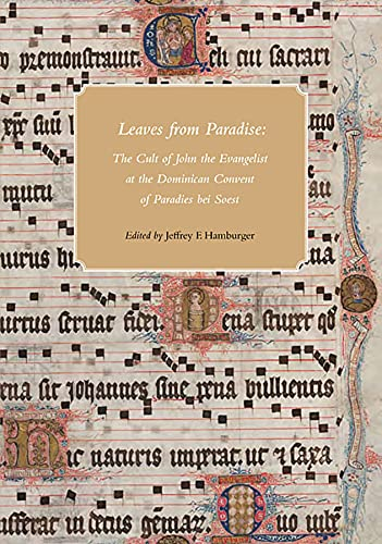9780976547280: Leaves from Paradise: The Cult of John the Evangelist at the Dominican Convent of Paradies bei Soest (Houghton Library Publications)