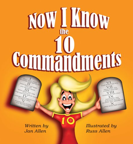 Now I Know The Ten Commandments: Jan Allen