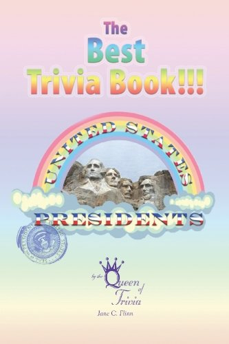 The Best Trivia Book of Presidents: Jane Flinn