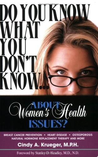 9780976554202: Do You Know What You Don't Know...About Women's Health Issues?
