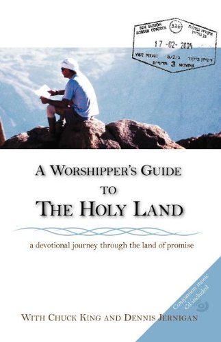 9780976556343: A Worshipper's Guide to the Holy Land