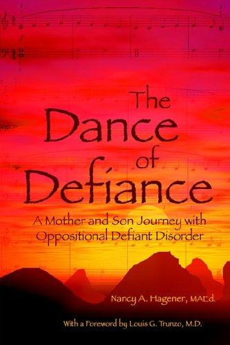 The Dance of Defiance : A Mother: Nancy A. Hagener