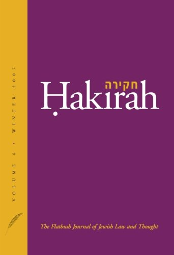 9780976566533: Hakirah: The Flatbush Journal of Jewish Law and Thought (Volume 4)
