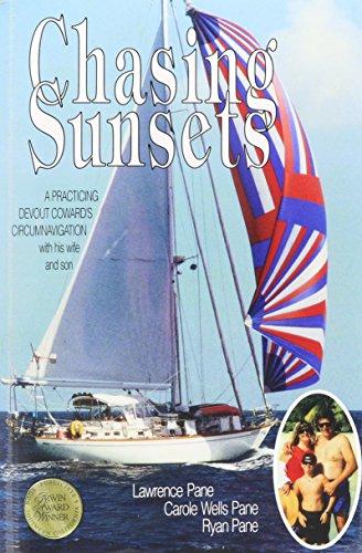 Chasing Sunsets: Pane, Lawrence; Pane, Carole Wells; Pane, Ryan