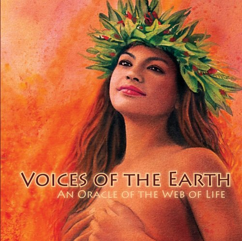 9780976570202: Voices of the Earth, An Oracle of the Web of Life