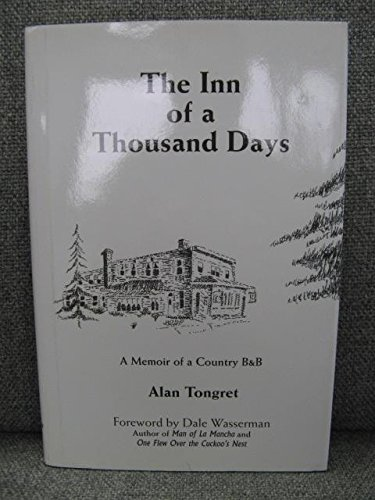The Inn of a Thousand Days: A Memoir of a Country B& B: Tongret, Alan