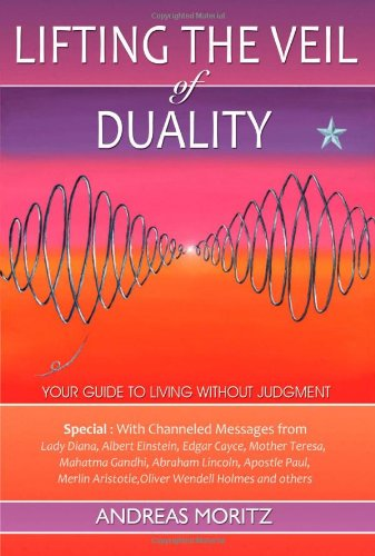 9780976571537: Lifting the Veil of Duality