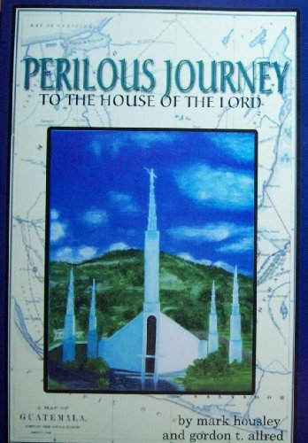 Perilous Journey to the House of the: Housley, Mark; Allred,