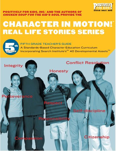 9780976572275: Character in Motion! (Real Life Stories Series, 5th Grade Teacher's Guide)