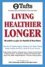 9780976572862: Living Healthier Longer : Breakthroughs in Health and Nutrition