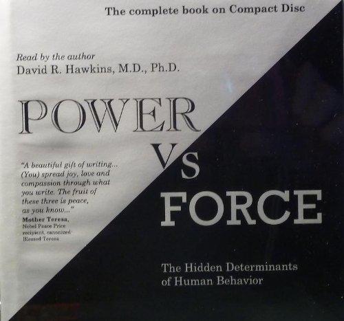 9780976574279: Power vs. Force-The Hidden Determinants of Human Behavior