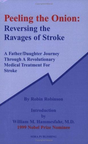 9780976575603: Peeling the Onion: Reversing the Ravages of Stroke