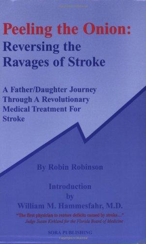 9780976575610: Peeling the Onion: Reversing the Ravages of Stroke