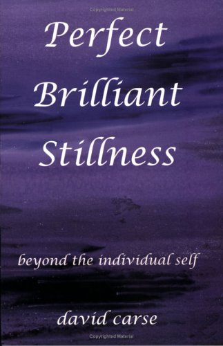 Perfect Brilliant Stillness: David Carse
