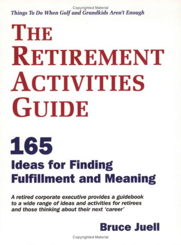 9780976579137: The Retirement Activities Guide