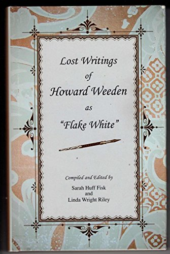 9780976583608: Lost Writings of Howard Weeden as