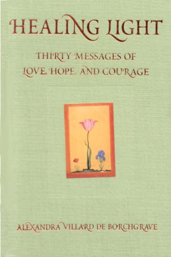 9780976585107: Healing Light: Thirty Messages of Love, Hope, and Courage