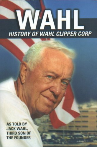 Wahl, History of Wahl Clipper Corp: Wahl, Jack (John F.)