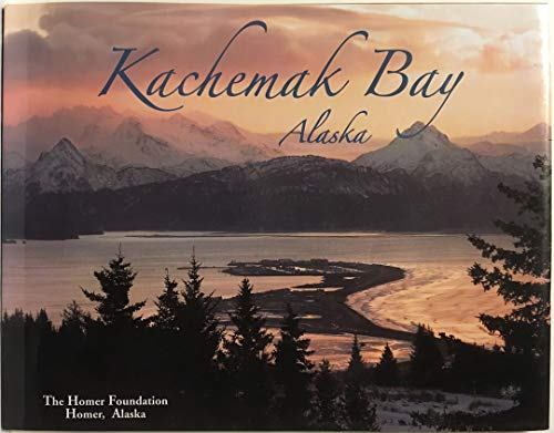 Kachemak Bay: Foundation, The Homer