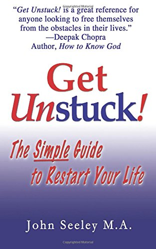 9780976594208: Get Unstuck! The Simple Guide to Restart Your Life