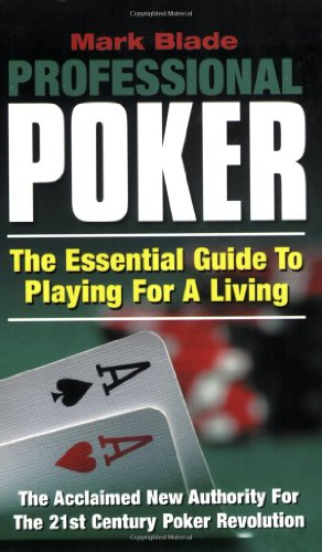 9780976595786: Professional Poker: The Essential Guide to Playing for a Living
