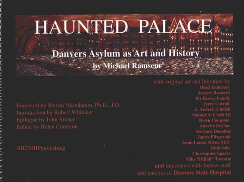 9780976597506: Haunted Palace: Danvers Asylum as Art and History [Spiral-bound] by Ramseur, ...
