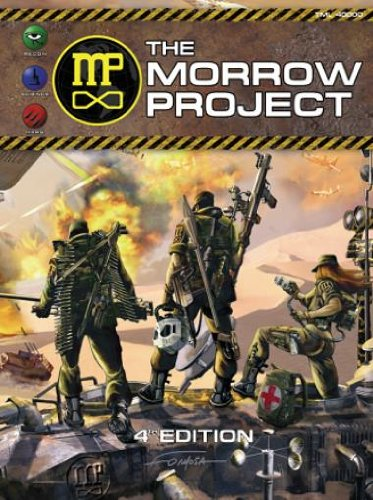 The Morrow Project 4th Edition: Christopher Morrell; Robert O'Conner