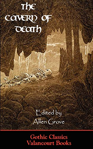 9780976604839: The Cavern of Death (Gothic Classics)