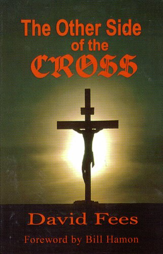The Other Side of the Cross: Fees, David; Hamon, Bill forward by
