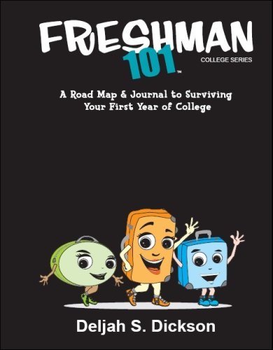 9780976608202: Freshman 101: A Roadmap and Journal to Surviving Your First Year of College
