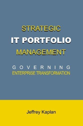 9780976609315: Strategic IT Portfolio Management: Governing Enterprise Transformation