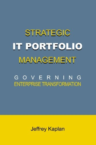 9780976609315: Strategic IT Portfolio Management: Governing Enterprise Transformation