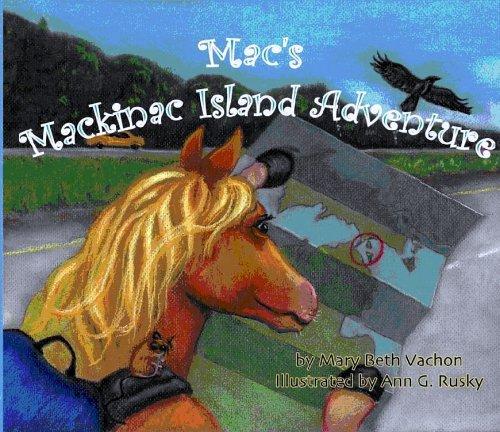 9780976610410: Mac's Mackinac Island Adventure