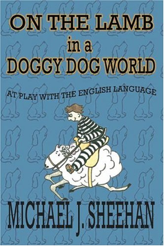 9780976610496: On the Lamb in a Doggy Dog World