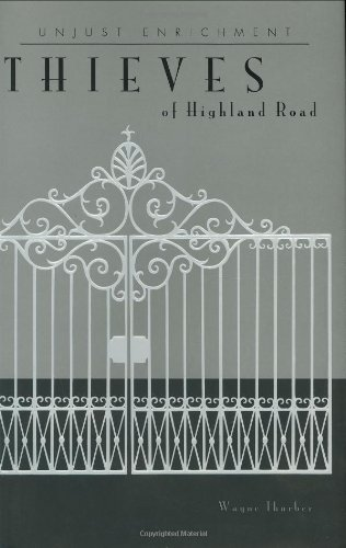 9780976612803: Thieves of Highland Road (Unjust Enrichment)