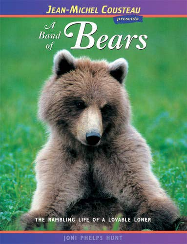 9780976613459: A Band of Bears: The Rambling Life of a Lovable Loner (Jean-Michel Cousteau Presents)