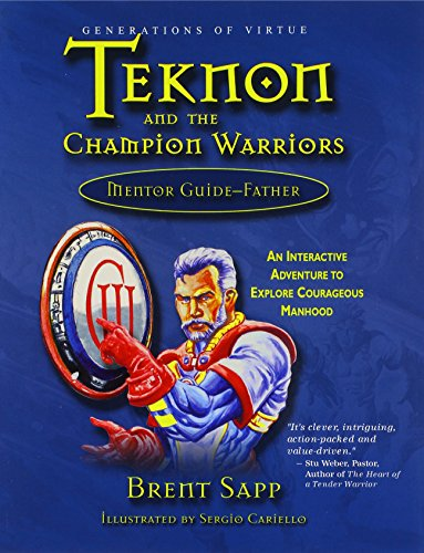 Teknon and the Champion Warriors : Mentor: Brent Sapp