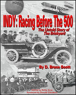 9780976614906: Indy: Racing Before the 500 The Untold Story of the Brickyard