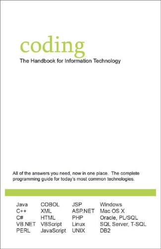 9780976627906: Coding: The Handbook for Information Technology