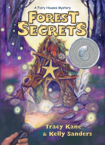 Forest Secrets: A Fairy Houses Mystery (The Fairy Houses Series): Tracy Kane